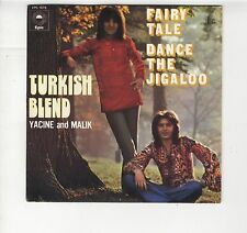"SP Turkish Blend Yacine and Malik ""Fairy tale"" duo pop algérien 1972 comme NEUF"