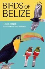 Corrie Herring Hooks: Birds of Belize 57 by H. Lee Jones (2004, Paperback)