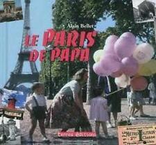 Le Paris de papa - Alain Bellet - Terres éditions