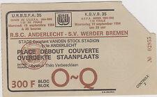 Sammler Used Ticket / Entrada RSC Anderlecht v SV Werder Bremen 19-09-1984 UEFA