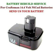 BATTERY REBUILD SERVICE Craftsman 14.4 Volt NiCad Batteries SEND US YOUR BATTERY