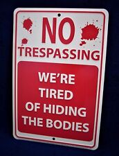 NO TRESPASSING - *US MADE* Embossed Metal Tin Warning Sign - Man Cave Garage Bar
