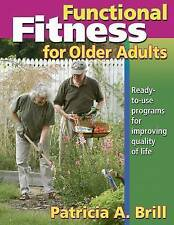 NEW Functional Fitness for Older Adults by Patricia Brill