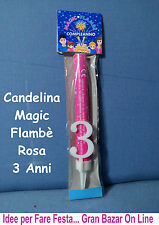 CANDELINA 3 ANNI Magic Flambè ROSA Compleanno Festa Party Bimba