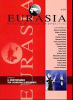 R- RIVISTA STUDI GEOPOLITICI EURASIA A. IX N.2 MEDITERRANEO --- 2012- B- ZDS640