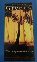 Graham Greene:Ein ausgebrannter Fall 1997 geb. Roman