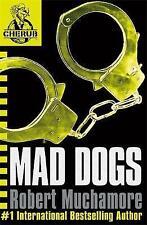 CHERUB: Mad Dogs,Muchamore, Robert,Good Book mon0000088545