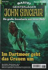 JOHN SINCLAIR ROMAN Nr. 2033 - Im Dartmoor geht das Grauen um - Timothy Stahl
