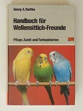 Georg A. Radtke Handbuch für Wellensittich Freunde Pflege Zucht Spiele