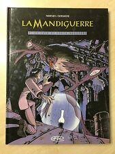 73697 Morvan / Tamiazzo - La Mandiguerre n. 2 - BD 2003
