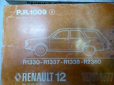 RENAULT R 12 R12 MANUEL PIECES DETACHEES P.R.1009 PIECES REFERENCE DESSIN 1977