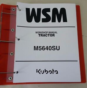 2009 KUBOTA M5640SU TRACTOR WORKSHOP SERVICE MANUAL / WITH FRONT LOADER LA754N