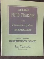 1939-1947 Ford Tractor with Ferguson System 9N and 2N Manual