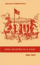 Nine Months Is a Year - At Baboquívari School by Bourne and Eulalia Bourne...