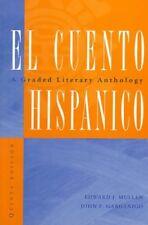 El cuento hispanico: A Graded Literary Anthology