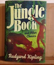 The Jungle Book and Other Classics by Rudyard Kipling Hardcover