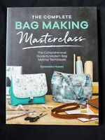 The Complete Bag Making Masterclass by Samantha Hussey / Mrs H