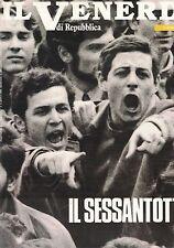 1988 01 08 - IL VENERDI DI REPUBBLICA - 08-01-1988 - N.11 - IL SESSANTOTTO