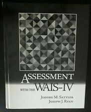 Hardcover- ASSESSMENT WITH WAIS-IV By Jerome M. Sattler/Joseph J Ryan- BRAND NEW