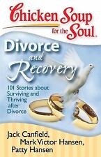 Chicken Soup for the Soul Divorce and Recovery FREE SHIPPING paperback divorced