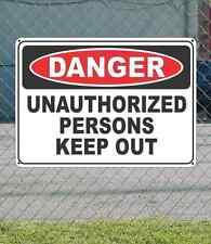 "DANGER Unauthorized Persons Keep Out - OSHA Safety SIGN 10"" x 14"""