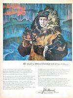 1958 John Hancock Insurance Vintage Print Ad Admiral Richard E. Byrd North Pole