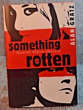 Something Rotten Horatio Wilkes Mystery INSCRIBED by Alan Gratz to Manchip White