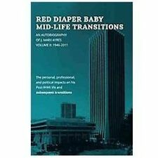 Red Diaper Baby Mid-Life Transitions : An Autobiography of J. Marx Ayres,...