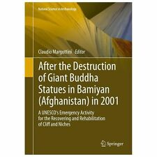 After the Destruction of Giant Buddha Statue in Bamilyan (Afghanistan) in 200...