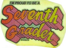 Original Vintage I'm Proud To Be A Seventh Grader Iron On Transfer Pink Glitter