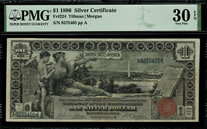 1896 $1 Silver Certificate - FR-224 - Educational Note - PMG 30 EPQ - Very Fine