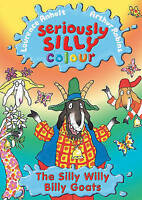 Anholt, Laurence, Seriously Silly Colour: Silly Willy Billy Goats, Very Good Boo
