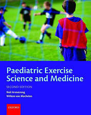 Paediatric Exercise Science and Medicine (Oxford Medical Publications), New Book