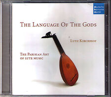 Lutz KIRCHHOF: THE LANGUAGE OF GODS Gaultier Gallot De Visee Esaias Reusner CD