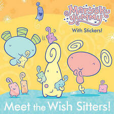 Meet the Wish Sitters! (Maryoku Yummy) (Pictureback(R)) by Random House