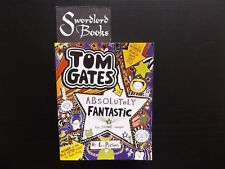 TOM GATES IS ABSOLUTELY FANTASTIC (at  some things) By L. Pichon (c 2013)