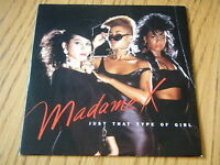 """MADAME X - JUST THAT TYPE OF GIRL    7"""" VINYL PS"""