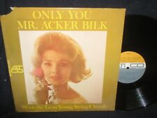 Only You Mr. Acker Bilk with The Leon Young String Chorale LP