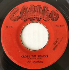 RARE COMBO 8 Joe Houston SCORCHER SAX Cross The Tracks / The Nipper 45