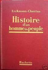 HISTOIRE D'UN HOMME DU PEUPLE ERCKMANN CHATRIAN ILLS GALLAND 1943 HACHETTE