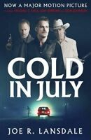 Cold in July ' Lansdale, Joe R.