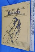 1972 BOOK - TWO WHEEL TRAVEL BICYCLE CAMPING AND TOURING Hippie VTG Cycling