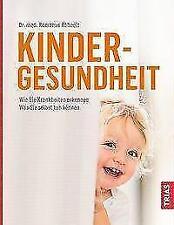 Kindergesundheit von Romanus Röhnelt (2017, Gebundene Ausgabe)