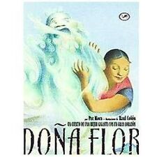 Dona Flor: Un Cuento de una Mujer Gigante Con un Gran Corazon (Paperback or Soft