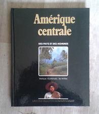 Amérique Centrale. Des pays et des hommes. Larousse. Reader's Digest. 1989.