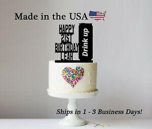 21st Birthday Cake Topper, Drink Up, Name, Birthday Party, 21st Birthday, LT1461