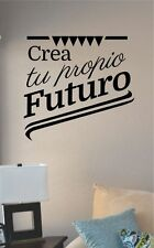 Crea Tu Propio Futuro Spanish vinyl wall art decal sticker home decor art sign