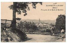 CPA 69 - SAINT MARTIN EN HAUT (Rhône) - 2285. Vue prise de la Route de Rontalon