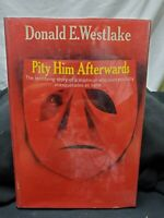 PITY HIM AFTERWARDS - FIRST EDITION SIGNED/INSCRIBED BY DONALD E. WESTLAKE