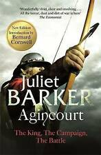 Agincourt: The King, the Campaign, the Battle by Juliet Barker (Paperback) Book